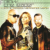 Follow The Leader by Wisin y Yandel