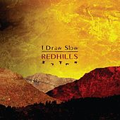 Redhills by I Draw Slow