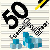 50 Essential Classical Pieces von Various Artists