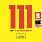 111 Years of Deutsche Grammophon von Various Artists