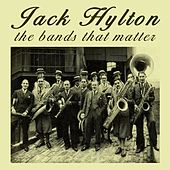 The Bands That Matter by Jack Hylton