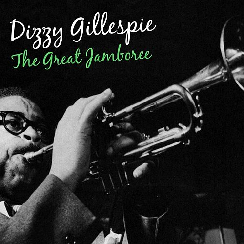 The Great Jamboree by Dizzy Gillespie
