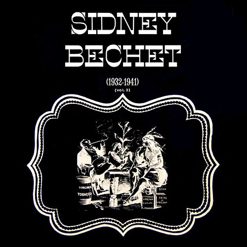1932-1941 Volume 2 by Sidney Bechet