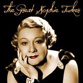 The Great Sophie Tucker by Sophie Tucker