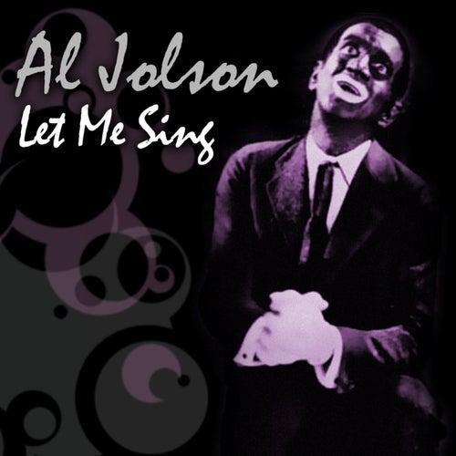 Let Me Sing by Al Jolson