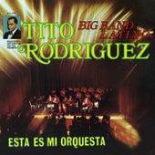 Esta Es Mi Orquesta by Tito Rodriguez