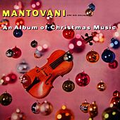An Album Of Christmas Music by Mantovani