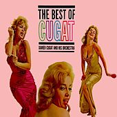 The Best Of Cugat by Xavier Cugat