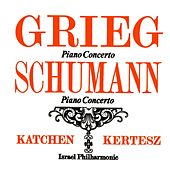 Grieg & Schumann Piano Concertos by Julius Katchen