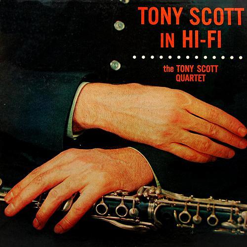 Tony Scott In Hi Fi by Tony Scott