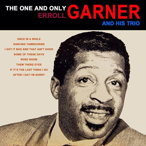 The One And Only by Erroll Garner
