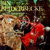 Bix Beiderbecke And The Wolverines by Bix Beiderbecke