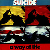 A Way of Life by Suicide
