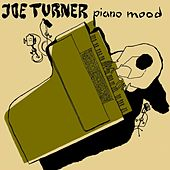 Piano Mood by Joe Turner