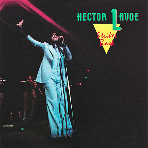 Strikes Back by Hector Lavoe