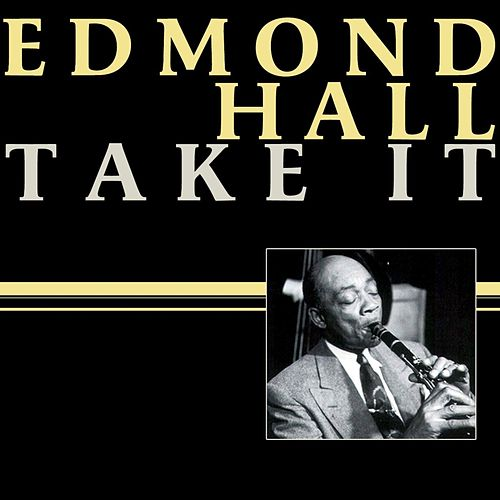 Take It by Edmond Hall