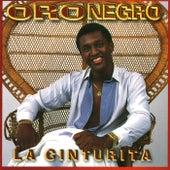 La Cinturita by Oro Negro