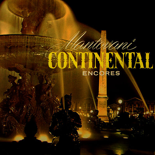 Continental Encores by Mantovani