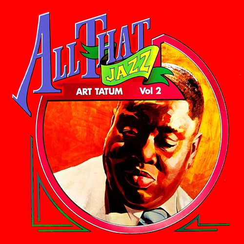 All That Jazz by Art Tatum