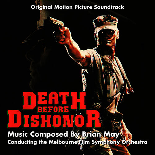 Death Before Dishonor - Original Motion PIcture Soundtrack by Brian May