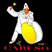 The Best Of Caruso (Disc 1) by Enrico Caruso
