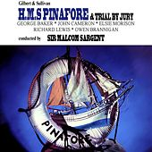 HMS Pinafore & Trial By Jury by Pro Arte Orchestra