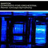 Bartok Concerto For Orchestra by Chicago Symphony Orchestra