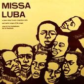 Missa Luba by Les Troubadours Du Roi Baudouin