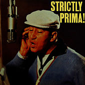Strictly Prima by Louis Prima
