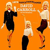 Let's Dance Dance Dance by David Carroll