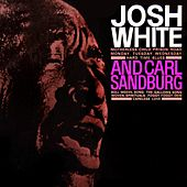 Josh White & Carl Sandburg by Josh White