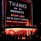 Thanks For The Memories (Academy Award Winning Songs) by Geoff Love
