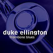 Trombone Blues by Duke Ellington