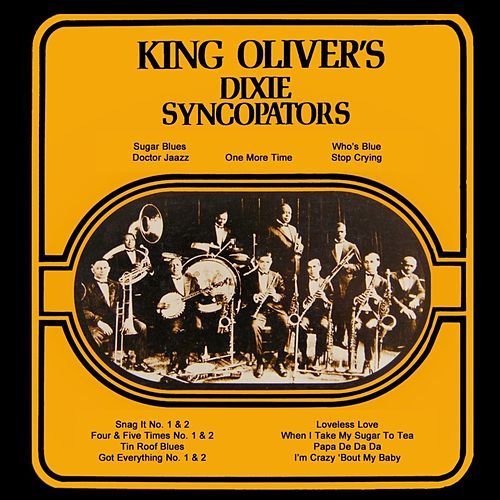 King Oliver's Dixie Syncoptors by King Oliver