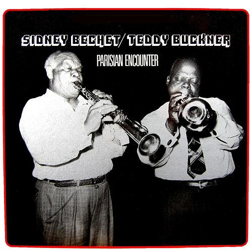Parisian Encounter by Sidney Bechet