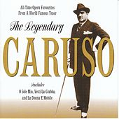 The Legendary by Enrico Caruso