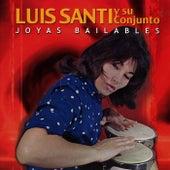 Joyas Bailables by Luis Santi Y Su Conjunto