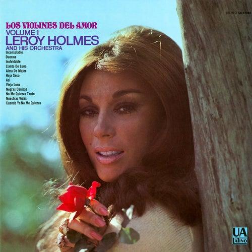 Los Violines Del Amor Vol. 1 by Leroy Holmes