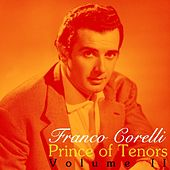 Prince Of Tenors Volume II by Franco Corelli