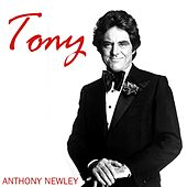 Tony by Anthony Newley