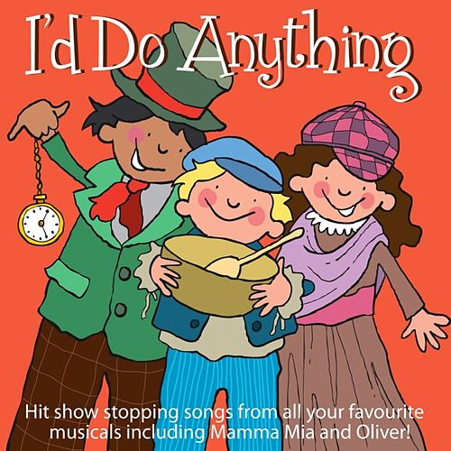 I'd Do Anything by Kidzone