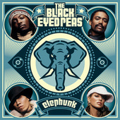 Elephunk von The Black Eyed Peas