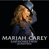 Say Somethin' von Mariah Carey