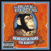 Renegotiations: The Remixes von The Black Eyed Peas