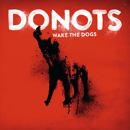Wake The Dogs von Donots