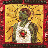 Brother's Keeper von The Neville Brothers