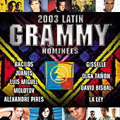 2003 Latin Grammy Nominees Pop/Tropical von Various Artists
