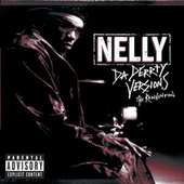Da Derrty Versions: The Re-invention von Nelly