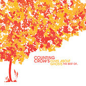 Films About Ghosts (The Best Of Counting Crows) von Counting Crows