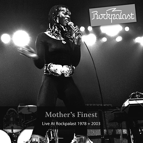 Live At Rockpalast by Mother's Finest